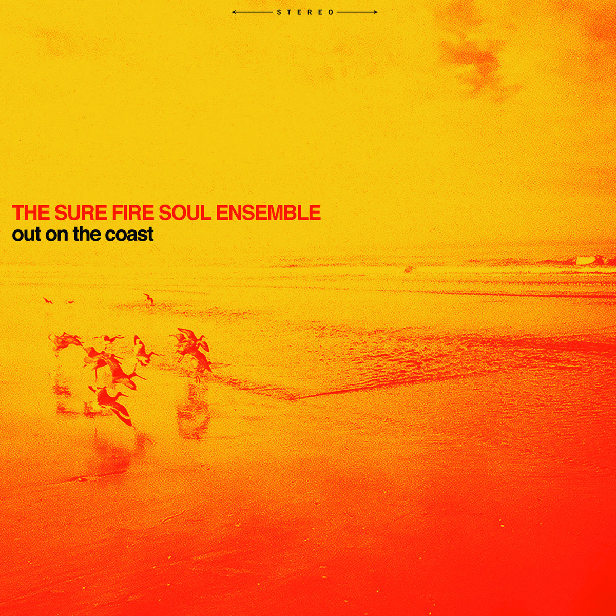 The Sure Fire Soul Ensemble Out On The Coast Limited